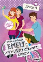 Lesegören: Emely - voll im Freundschaftschaos! - Patricia Schröder