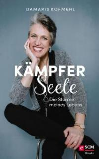 Kämpferseele - Damaris Kofmehl