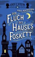 Der Fluch des Hauses Foskett - M. R. C. Kasasian