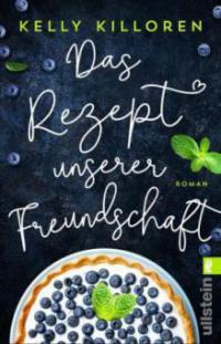 Das Rezept unserer Freundschaft - Kelly Killoren