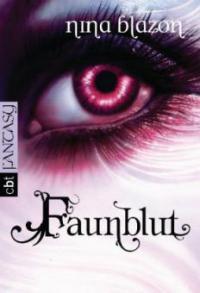 Faunblut - Nina Blazon