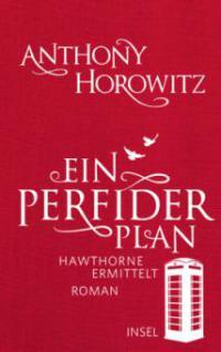 Ein perfider Plan - Anthony Horowitz