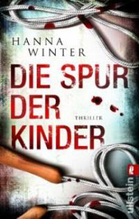 Die Spur der Kinder - Hanna Winter