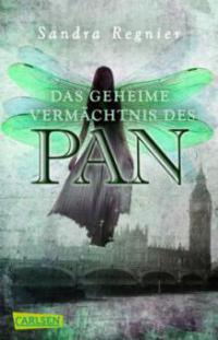 Die Pan-Trilogie 01. Das geheime Vermächtnis des Pan - Sandra Regnier