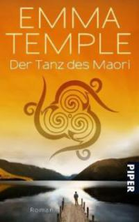 Der Tanz des Maori - Emma Temple