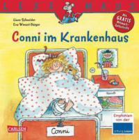 Conni im Krankenhaus - Liane Schneider, Eva Wenzel-Bürger