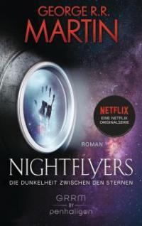 Nightflyers - Die Dunkelheit zwischen den Sternen - George R. R. Martin