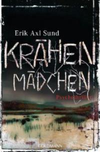 Krähenmädchen - Erik Axl Sund