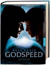 Godspeed - Die Suche - Beth Revis