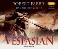 Vespasian: Das Tor zur Macht - Robert Fabbri