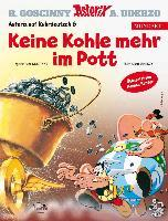 Asterix Mundart - Keine Kohle mehr im Pott - Albert Uderzo, René Goscinny