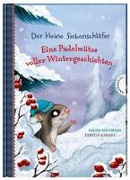 Der kleine Siebenschläfer: Eine Pudelmütze voller Wintergeschichten - Sabine Bohlmann