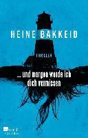 ... und morgen werde ich dich vermissen - Heine Bakkeid
