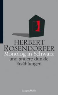 Monolog in Schwarz - Herbert Rosendorfer