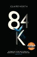 84K - Claire North