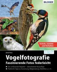 Vogelfotografie: Faszinierende Fotos federleicht - Detlef Hase