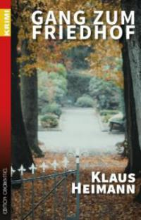 Gang zum Friedhof - Klaus Heimann