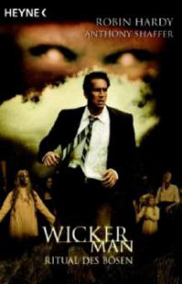 Wicker Man, Ritual des Bösen - Robin Hardy, Anthony Shaffer
