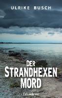 Der Strandhexenmord - Ulrike Busch