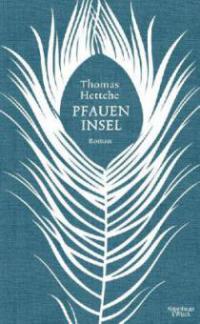 Pfaueninsel - Thomas Hettche