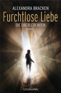 Furchtlose Liebe - Alexandra Bracken