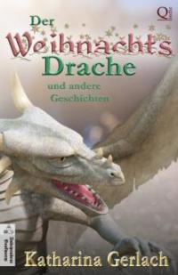 Der Weihnachtsdrache - Katharina Gerlach