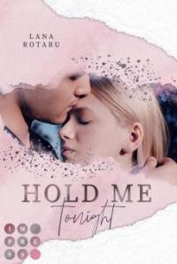 Hold Me Tonight (Crushed-Trust-Reihe 2) - Lana Rotaru