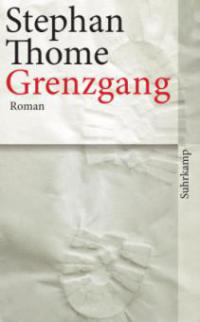 Grenzgang - Stephan Thome