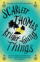 Bright Young Things - Scarlett Thomas