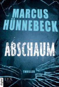 Abschaum - Marcus Hünnebeck