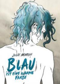 Blau ist eine warme Farbe - Julie Maroh