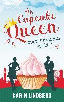 Cupcakequeen - zartschmelzend verführt - Karin Lindberg