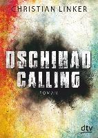 Dschihad Calling - Christian Linker