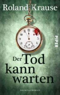 Der Tod kann warten - Roland Krause