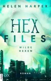 Hex Files - Wilde Hexen - Helen Harper