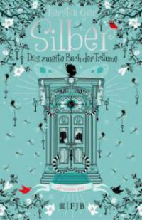 Silber - Das zweite Buch der Träume - Kerstin Gier