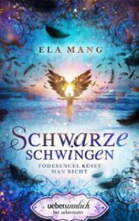 Schwarze Schwingen - Ela Mang