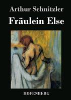 Fräulein Else - Arthur Schnitzler