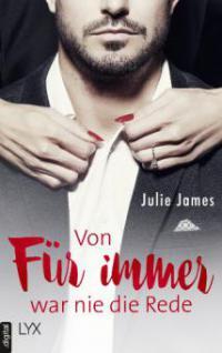 Von FÜR IMMER war nie die Rede - Julie James