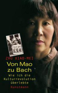Von Mao zu Bach - Xiao-Mei Zhu