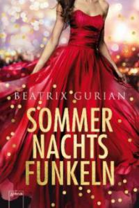 Sommernachtsfunkeln - Beatrix Gurian