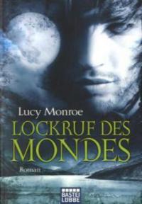 Lockruf des Mondes - Lucy Monroe