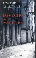 Das Echo der Wahrheit - Eugene Chirovici