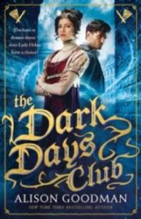 Dark Days Club - Alison Goodman