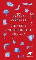 Debrett's. Die feine englische Art von A-Z -
