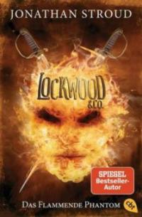 Lockwood & Co. 04 - Das Flammende Phantom - Jonathan Stroud