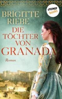 Die Töchter von Granada - Brigitte Riebe