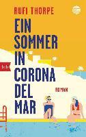 Ein Sommer in Corona del Mar - Rufi Thorpe