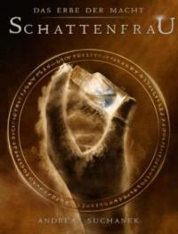 Das Erbe der Macht - Band 6: Schattenfrau - Andreas Suchanek