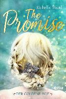 The Promise - Der goldene Hof - Richelle Mead
